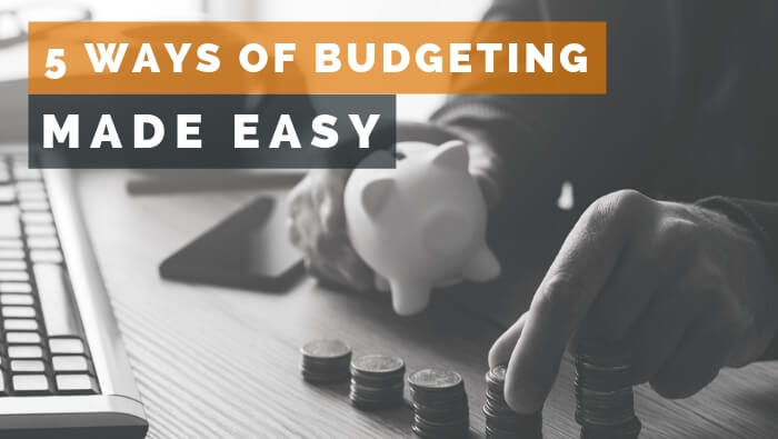 5 Ways of Budgeting Made Easy