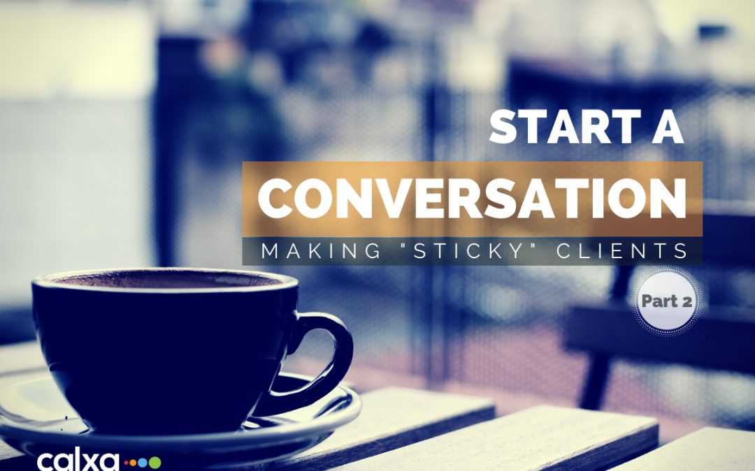 Starting a Conversation Part 2: The 'Sticky' Effect