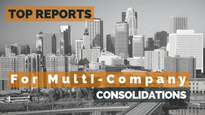 Top Reports for Multi-Company Consolidations