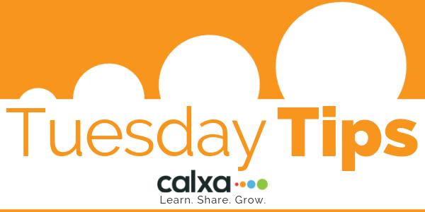 Calxa Weekly Tuesday Tips Session